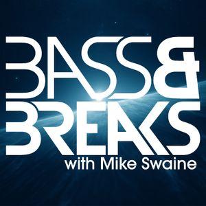 Bass & Breaks - 803 - Taking It Back