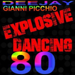 80 EXPLOSIVE MIX DEE JAY GIANNI PICCHIO