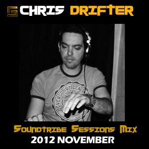 Chris Drifter - Soundtribe Sessions Mix - Novermber 2012