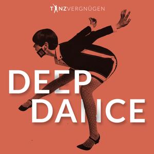 DEEP DANCE