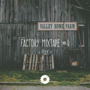 Factory Mixtape #4 - Folk
