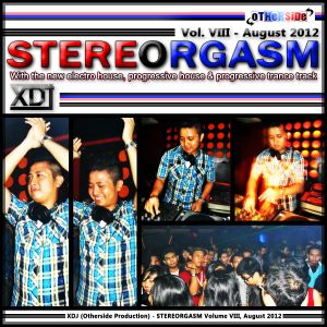 XDJ (Otherside) - STEREORGASM Vol VIII, August 2012.