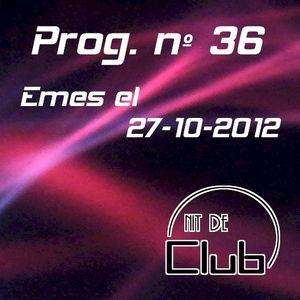 Nit de Club - prog nº36 - 27/10/2012