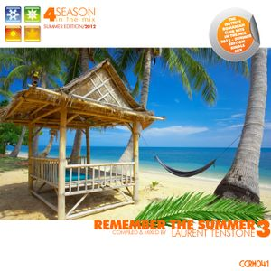 VA - 4 Season in the Mix - 2012 Remeber the Summer (Compiled & Mixed by Laurent Tenstone) 3 - CCRM04