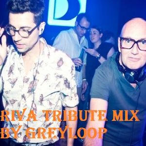 Greyloop presents Riva Tribute Mix