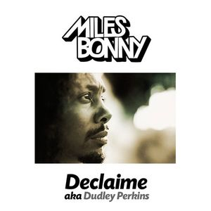 The Miles Bonny Show | Declaime aka Dudley Perkins INterview