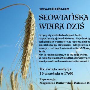 Słowiańska Wiara Dziś (Odcinek 9)