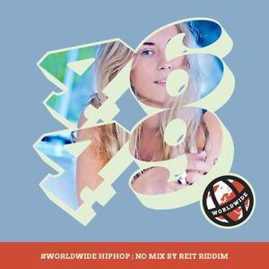 WorldWide HipHop: Norwegian Mix by Reit Riddim