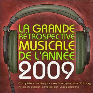 La Grande Rétrospective Musicale de l'Année MMIX (Yearmix 2009)