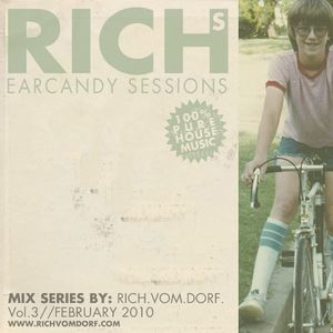 RICHS EARCANDY SESSIONS VOL3(february 2011)