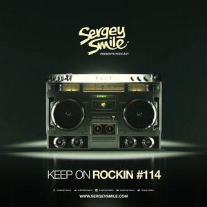 Sergey Smile - Keep On Rockin #114 2018-08-11