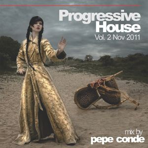 Progressive House Vol 2 Nov 2011 mix by Pepe Conde