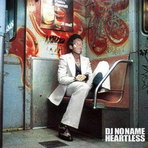 DJ NoName-HEARTLESS