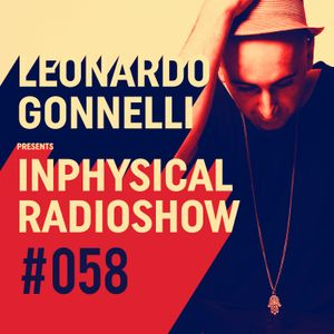 InPhysical 058 with Leonardo Gonnelli