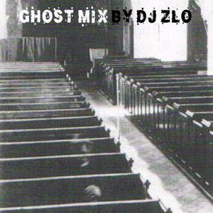 Dj Zlo - Ghost Mix