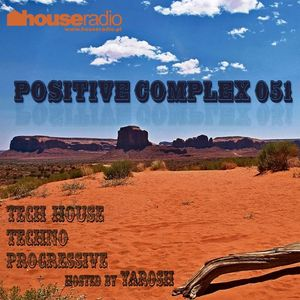 Positive Complex 051 @ www.houseradio.pl