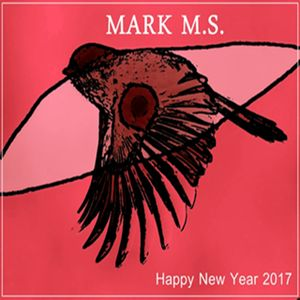 Happy New Year 2017 By Mark M.S.