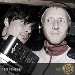 M-Cast.030 | Hot Noizes