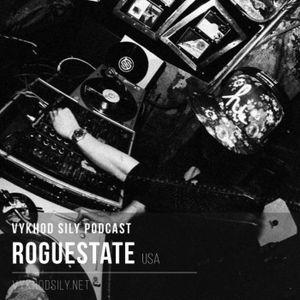 Vykhod Sily Podcast - Roguestate Guest Mix