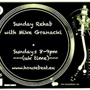Sunday Rehab 49 - Mike Granacki - HouseBeat Radio - 20032016
