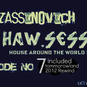Dj yassinovich - HAW.SESSION EP 07 (official radio show) [incl Tommorowland 2012 Rewind]