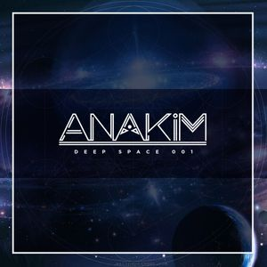 Deep Space #001 (Mixed By Anakim)
