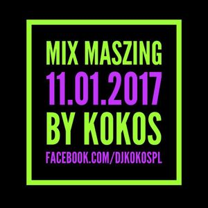 MIX MASZING BY KOKOS at RADIO SZAFIR [11-01-2017]
