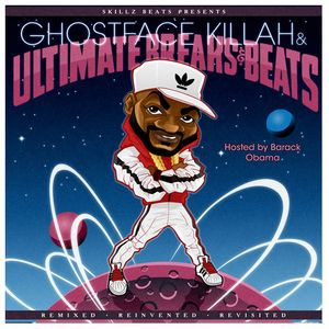 Soul Cool Records/ Skillz Beats presents Ghostface Killah and Ultimate Breaks & Beats