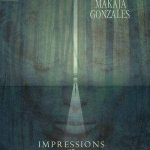 MaKaJa Gonzales - IMPRESSIONS #5