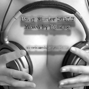 Party Starter 2017.2 (2017 Mixed By DJaming)