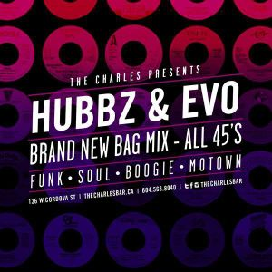 Hubbz and Evo - Brand New Bag - All 45's promo mix