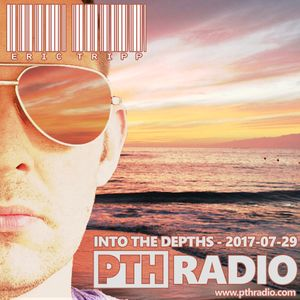 In The Depths mixed by Eric Tripp - Episode 2017.07.29