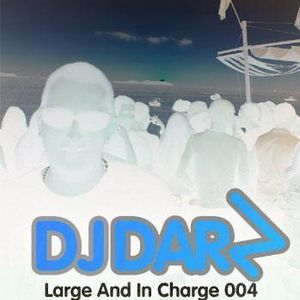 DJ Darz - Large And In Charge 004 (December 2007 - Progressive/Tribal/Melodic House)