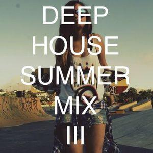 Deep House Summer Mix III