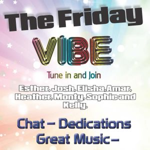 The Friday Vibe - 8th July