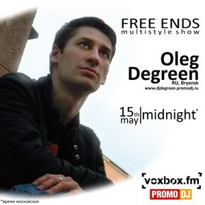 Multistyle Show Free Ends - Episode 010 (Oleg Degreen)