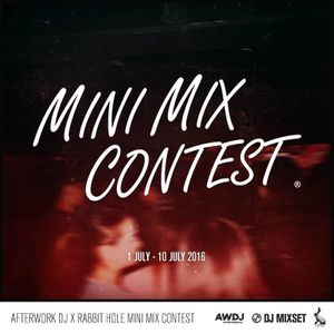 Afterwork DJ x Rabbit Hole MINI MIX CONTEST -DJ K.T SEAN
