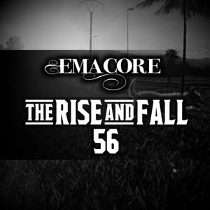 The Rise & Fall 56