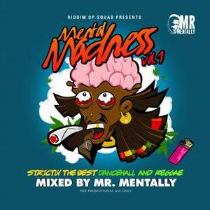 MR. MENTALLY – MENTAL MADNESS VOL 1 SEP 2K12