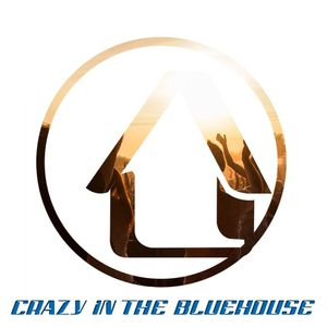 DJ Bluehouse presents... Crazy In The Bluehouse **FREE DOWNLOAD**