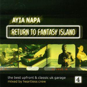 Heartless Crew – Ayia Napa: Return To Fantasy Island CD 1 (Telstar TV, 2001)