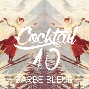 Cocktail n°10 w/ BARBE BLEUE (SKOTBEAT B2B ALBYRE)
