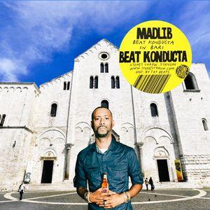 Madlib - Beat Konducta in Bari
