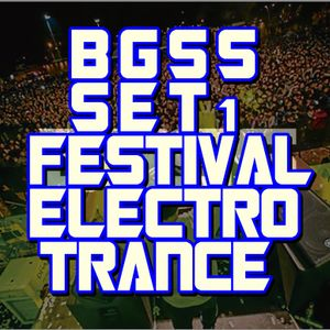 BGSS Electro Trance Festival
