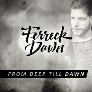 From Deep Till Dawn #3