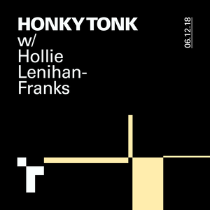 Honky Tonk with Hollie Lenihan-Franks -06 December 2018