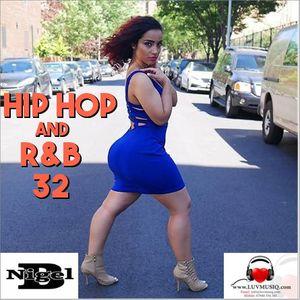 NIGEL B (HIP HOP AND R&B 32)