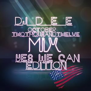 DJ D.E.E. - Oktober 2012 Mix, Yes We Can Edition