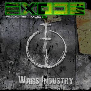 EXODE podcast vol2 mixed By WARS INDUSTRY