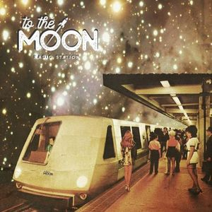 To The Moon Radio Station Nº061
